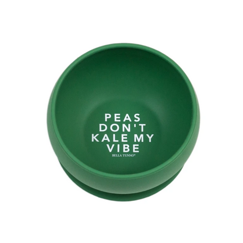 Peas Don't Kill My Vibe Bowl