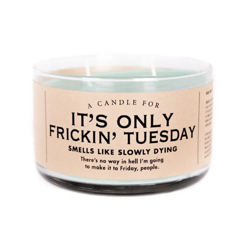 It's Only Tuesday Candle