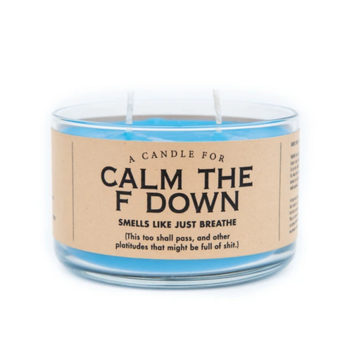 Calm the F*** Down Candle