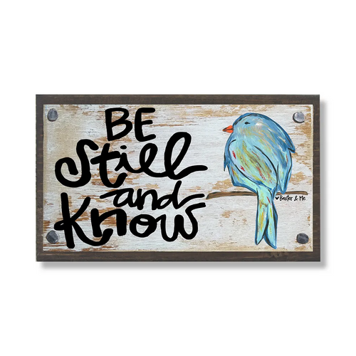 Be Still & Know Bluebird Wood Block