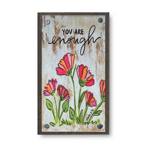 You are Enough Floral Wood Block