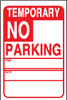 NO PARKING TEMPORARY D/T
