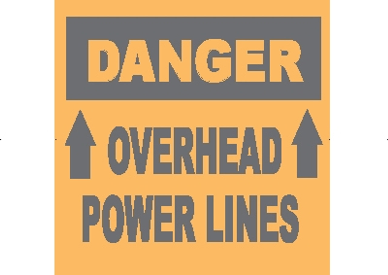DANGER OVERHEAD POWERLINES - 24X24