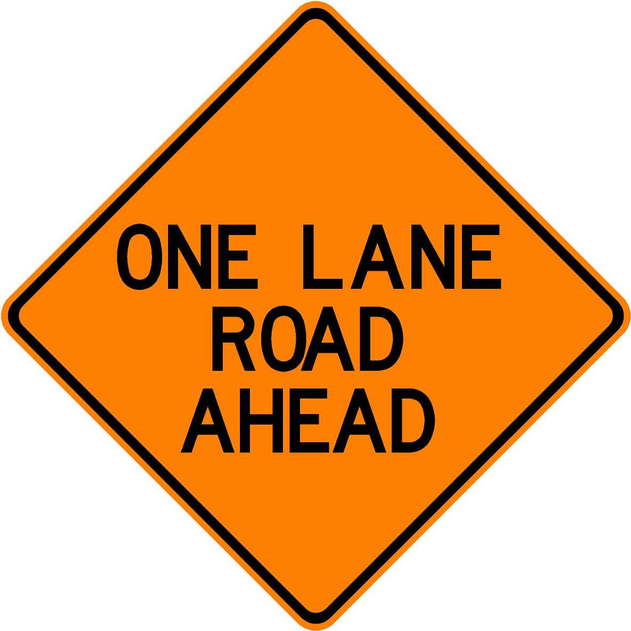 "ONE LANE ROAD AHEAD - 48"" VINYL SIGN"
