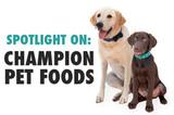 Spotlight on Champion Pet Foods!