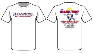 "T-Shirt, Hawks Motorsports ""Donald Thump Cam"" T-Shirt"