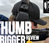We Like Shooting Thumb Trigger Review