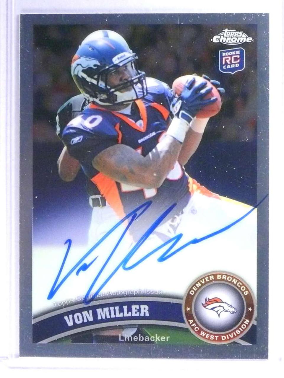 Sold 21908 2011 Topps Chrome Von Miller Rookie Rc Autograph Auto 212 Broncos 74520