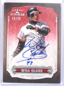 2012 Topps Five Star Will Clark Red Gold Autograph Auto #D16/25 #FSAWC *56980