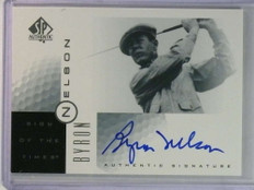 2001 SP Authentic Sign of The Times Byron Nelson autograph auto #BN *81319