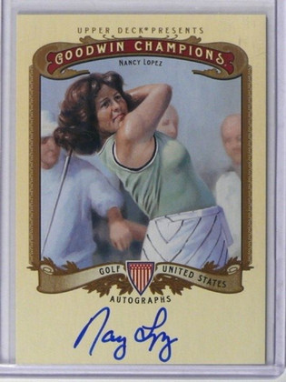 SOLD 2612 2012 Upper Deck Goodwin Champions Nancy Lopez auto autograph #A-NL *37828