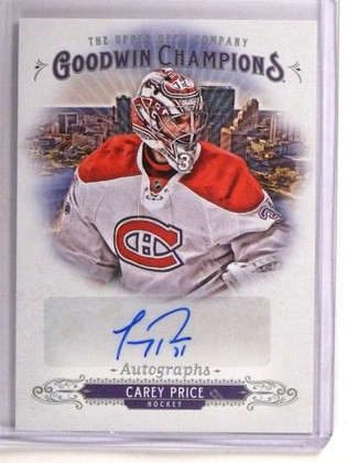 2018 Upper Deck Goodwin Champions Preview Carey Price autograph auto *72784