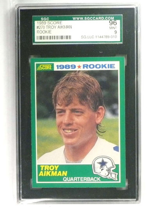1989 Score Troy Aikman rc rookie #270 SGC 96 = 9 MINT *73408