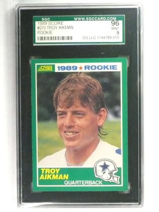 DELETE 20746 1989 Score Troy Aikman rc rookie #270 SGC 96 = 9 MINT *73408