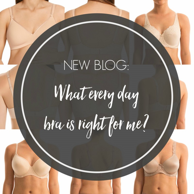 What every day bra is right for me?