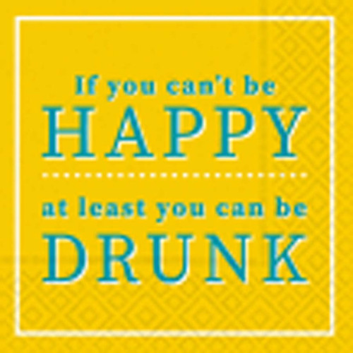 Can't be Happy Be Drunk Napkin