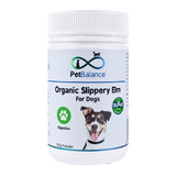 Organic Slippery Elm for Dogs