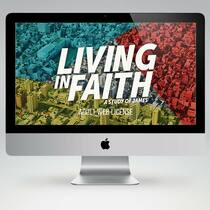 Living in Faith Bible Study Teaching Materials (Adult Edition)