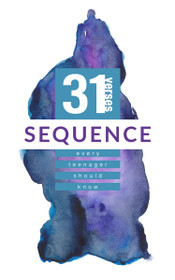 Sequence: 31 Verses Every Teenager Should Know (Revised)