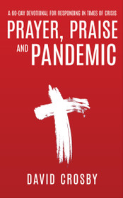 Prayer, Praise And Pandemic