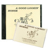 A Good Lookin' Horse - Tape or CD