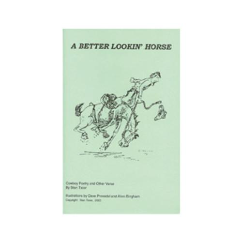 A Better Lookin' Horse