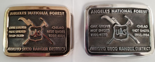 Oak Grove & Chilao Hotshots Arroyo Seco Ranger District Buckle (WFF donation)