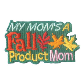 S-1848 My Mom's A Fall Product Patch