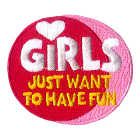 S-1992 Girls Just Want Have Fun Patch