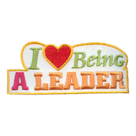 S-2128 I Love Being A Leader Patch