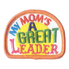 S-2299 My Mom's A Great Leader Patch