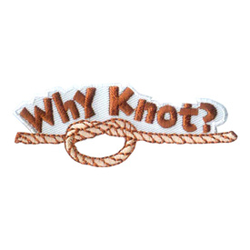 S-1987 Why Knot? Patch