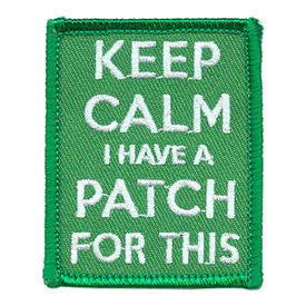 S-3854 Keep Calm I Have A Patch Patch