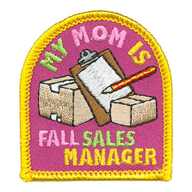 S-3899 My Mom Is Fall Sales Mgr Patch