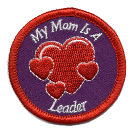 S-0392 My Mom Is A Leader Patch