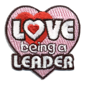 S-0425 Love Being A Leader Patch