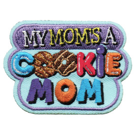 S-5340 My Mom's A Cookie Mom Patch