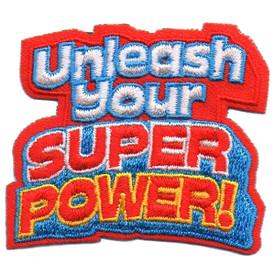 S-5713 Unleash Your Super Power Patch