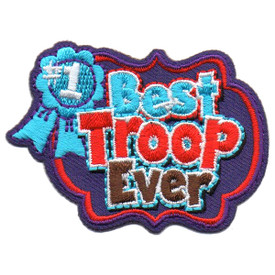 S-5722 Best Troop Ever Patch