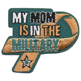 S-5760 My Mom is in the Military Patc