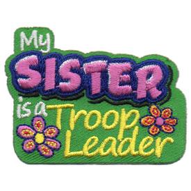 S-5777 My Sister-Troop Leader Patch