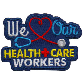S-5973 We Love Our Health Care Worker