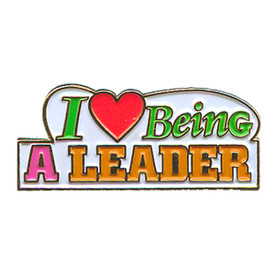 P-0143 I Love Being A Leader Pin
