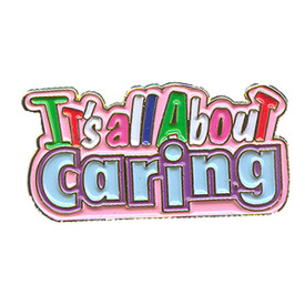 P-0172 It's All About Caring Pin