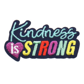 S-6376 KINDNESS IS STRONG PATCH