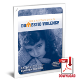 FatherTopics™ Booster Session: Understanding Domestic Violence (Download)