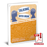 FatherTopics™ Booster Session: Talking With Mom: Essential Communication Skills for Dads (Download)