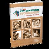 Handbook: 24/7® Dad Key Behaviors Workshop