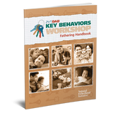 Handbook: 24/7® Dad Key Behaviors Workshop