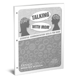 FatherTopics™ Booster Session: Talking With Mom: Essential Communication Skills for Dads